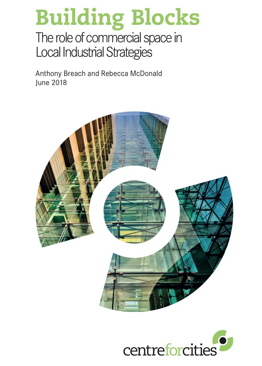 Building Blocks: The role of commercial space in Local Industrial Strategies